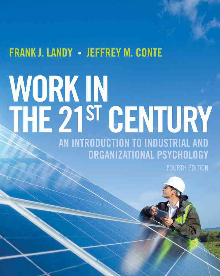 Work in the 21st Century By Landy, Frank J.